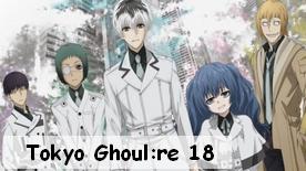 Tokyo Ghoul:re 18