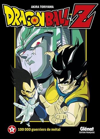 Dragon Ball Z - Film 06 100 000 guerriers de métal - Akira Toriyama