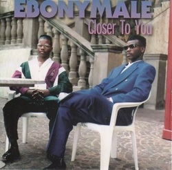 EBONY MALE - CLOSER TO YOU (1993)