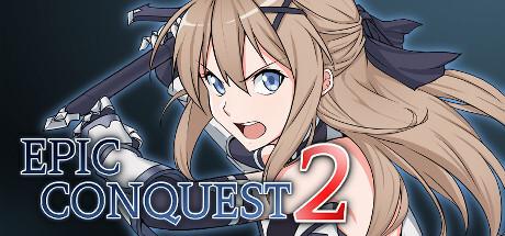NEWS : Epic Conquest 2