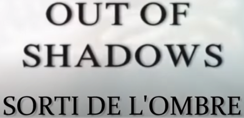 OUT OF SHADOWS (VERSION FRANÇAISE)