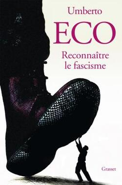 Reconnaître le fascisme - Umberto Eco