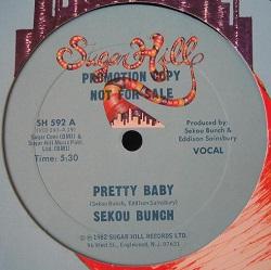 Sekou Bunch - Pretty Baby