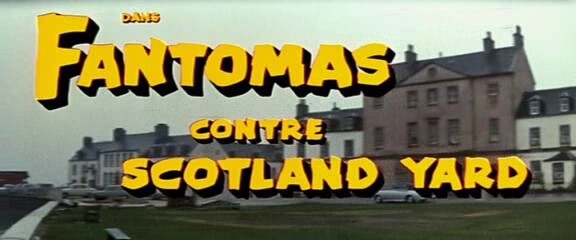 FANTOMAS CONTRE SCOTLAND YARD - ANDRE HUNEBELLE