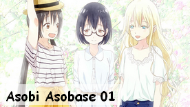 Asobi Asobase 01 New!