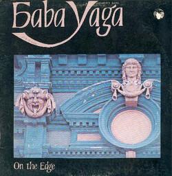 Baba Yaga - On The Edge - Complete LP