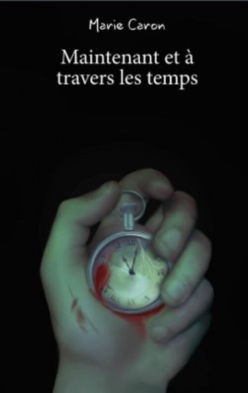 Maintenant et à travers les Temps