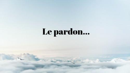 * LE PARDON