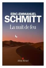 (Chronique d'Anthony) La Nuit de Feu d'Eric-Emmanuel Schmitt