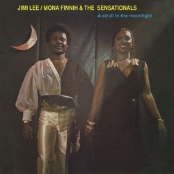 Jimi Lee / Monah Finnih & The Sensationals - A Stroll In The Moonlight - Complete LP