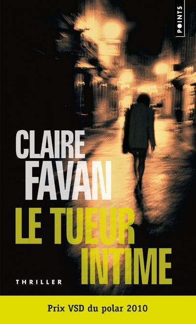 Le tueur intime de Claire Favan
