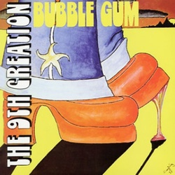 The 9Th Creation - Bubble Gum - Complete LP