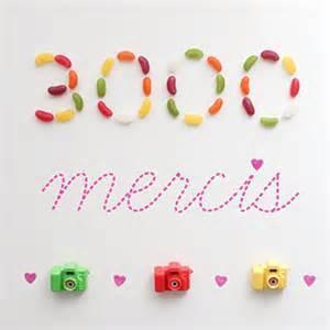 un grand merci d'ailleurs à mes 3000 abonnés !!)