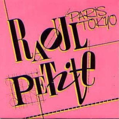 Raoul Petite - Paris Tokyo (1985)
