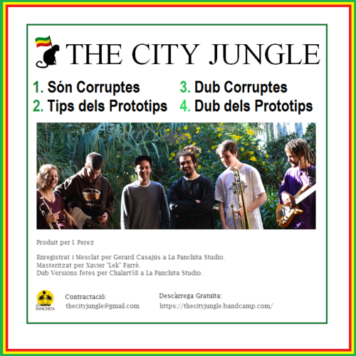 The City Jungle - Són Corruptes & Tips dels Prototips (2015) [Reggae]