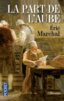 La Part de l'Aube ; Eric Marchal