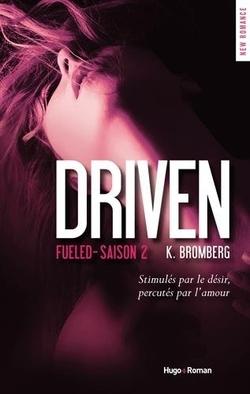 Driven Tome 2 de K. Bromberg