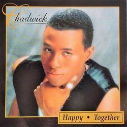 CHADWICK - HAPPY TOGETHER (1999)