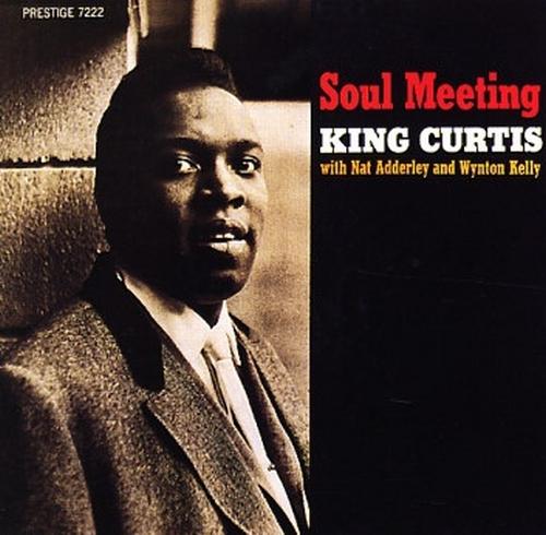 "King Curtis : Album "" Soul Meeting "" Prestige Records PRST 7222 [ US ]"
