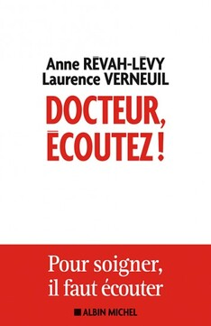 Docteur, écoutez ! de Anne Revah-Levy, Laurence Verneuil