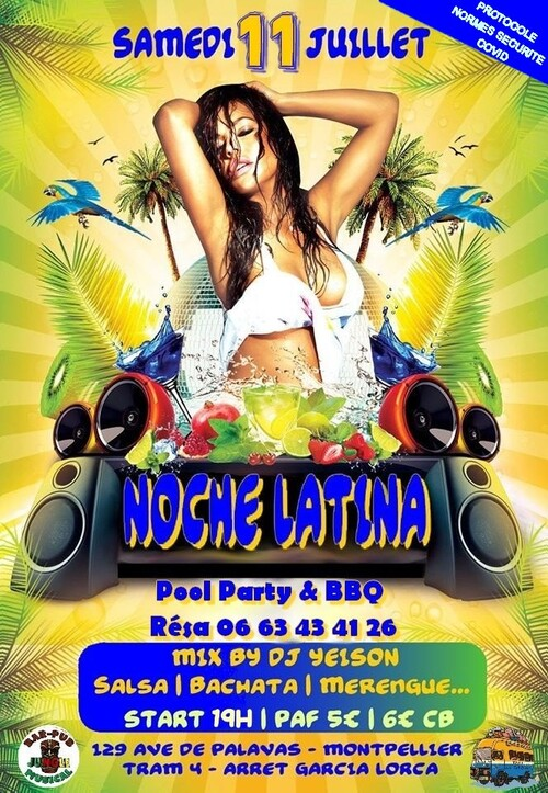 ★ Noche Latina [Samedi 11 Juillet 2020]