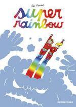Lisa Mandel, Super rainbow, Professeur Cyclope