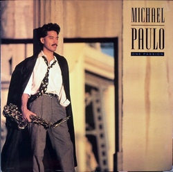 Michael Paulo - One Passion - Complete LP