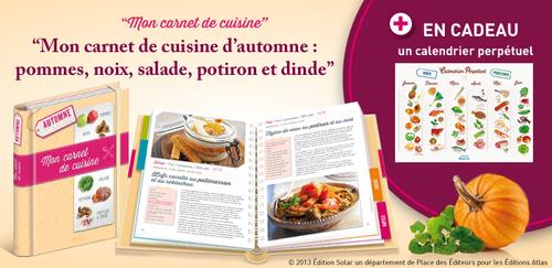 """Collection """" Mon carnet de cuisine """" - Editions Atlas - Août 2013"""