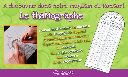 * Le Thamographe
