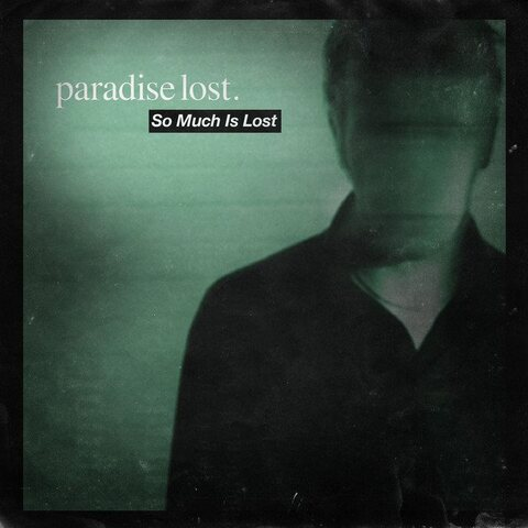 """PARADISE LOST - """"So Much Is Lost"""" (Lyric vidéo)"""