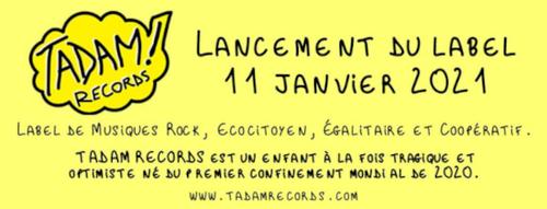 Tadam Records - Un label rock, coopératif, entre en scène !