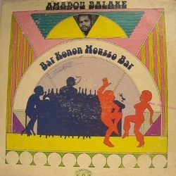 Amadou Balake - Bar Konon Mousso Bar - Complete LP