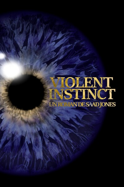 Le roman VIOLENT INSTINCT de Saad Jones disponible en édition française