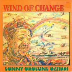 Sonny Okosuns Ozziddi - Wind Of Change - Complete LP