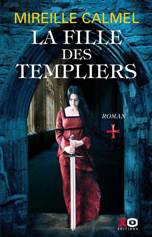 La fille des Templiers (1/?) - Mireille Calmel