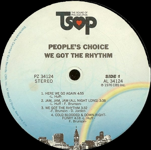 "1976 : The People's Choice : Album "" We Got The Rhythm "" TSOP Records PZ 34124 [ US ]"
