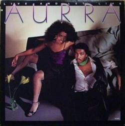 Aurra - Live And Let Live - Complete LP