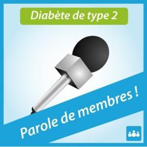 Parole de membres : diabète de type 2