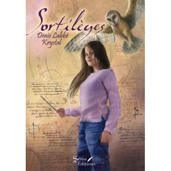 Sortilèges - Denis LABBE (Illustrations : Krystal) @SemaEditions