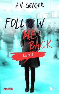 Follow me back Tome 2 LC