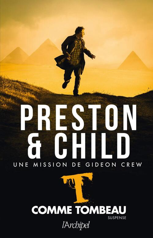 T comme tombeau - Douglas Preston & Lincoln Child