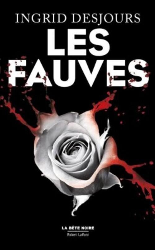 """""""Les fauves"""" un thriller passionnant et intelligent. A lire ! Coup de coeur !"""