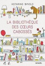 La bibliothèque des cœurs cabossés et le cercle littéraire des éplucheurs de patates.
