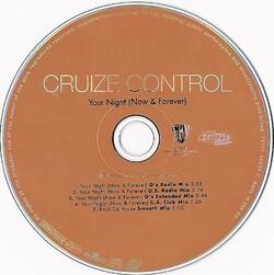CRUIZ CONTROL - YOUR NIGHT (NOW & FOREVER) (CDM 1997)