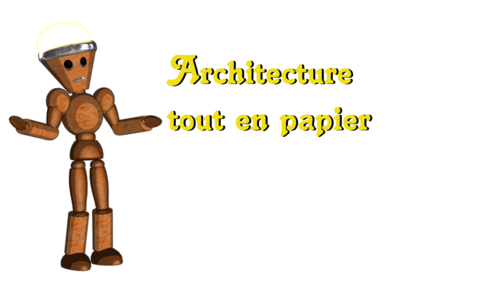 5 - Architecture tout en papier