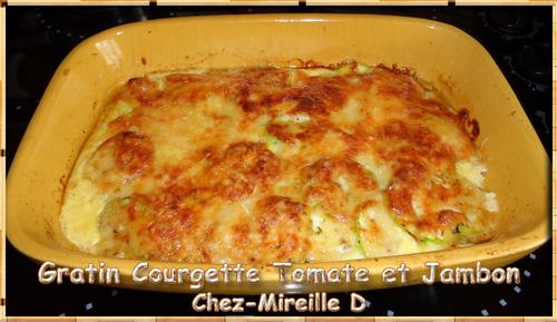 Gratin Courgette Tomate et Jambon