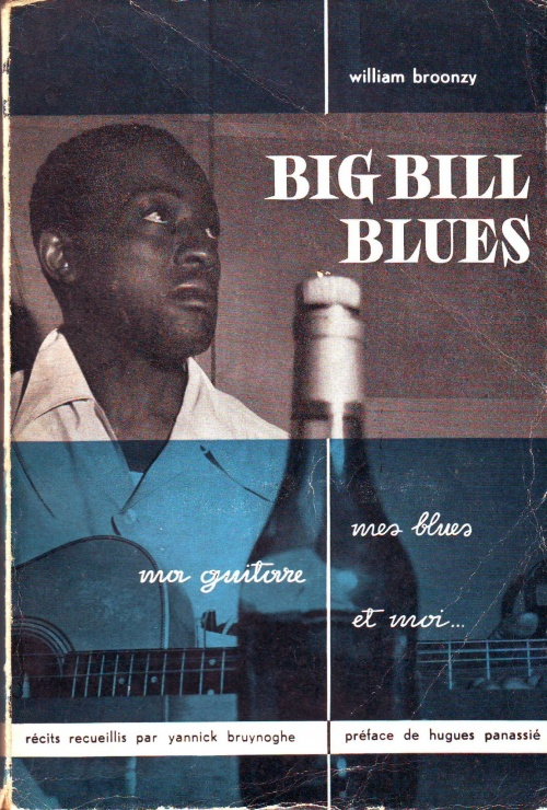 Big Bill Blues: Mes Blues, ma guitare et moi