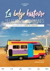 Affiche La belge histoire du Festival de Cannes