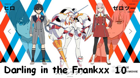 Darling in the Frankxx 10