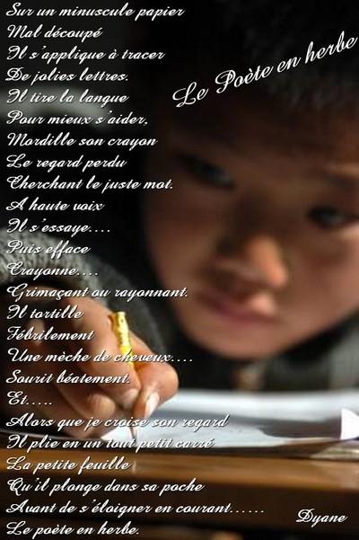 Blog de dyane :Traces de Vie, Le poète en herbe